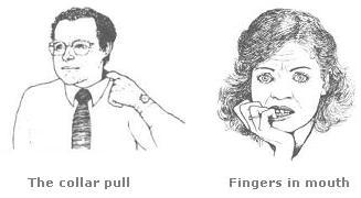 The Fingers in the Mouth and The Collar Pull gesture